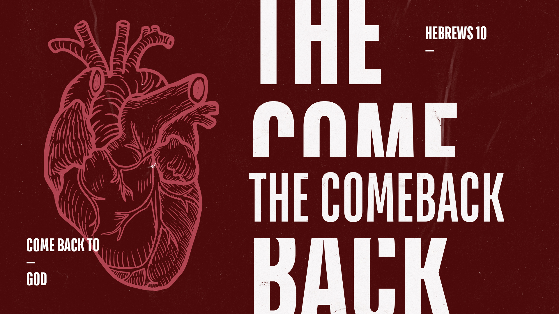 The Comeback: Come Back to Hope